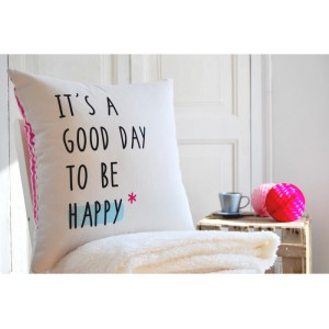 "Funda cojin "" It's a good day"""